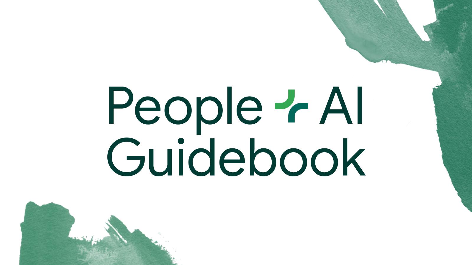 People + AI Guidebook